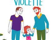 """Chronique """"Les papas Violette"""""""