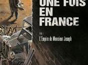 était fois France, L'Empire Monsieur Joseph