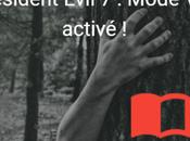 Resident Evil Mode activé