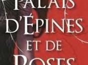 palais d'épines roses Sarah J.Maas