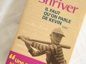 """faut qu'on parle Kevin"""", Lionel Shriver (roman)"""