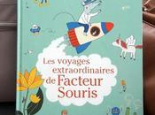 voyages extraordinaires Facteur Souris Marianne Dubuc