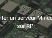 [Tuto] Monter serveur Minecraft Raspberry