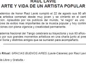 Raul Lavié quatre-vingts [Chronique d'Argentine]