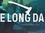 (Let's Play) long Dark mode histoire Tutoriel pour survivre