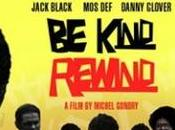 "Kind Rewind"", film Michel Gondry"