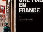 était fois France Fabien Nury Sylvain Vallée
