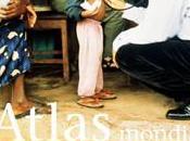"""""""Atlas mondial santé. quelles inégalités Quelle mondialisation"""