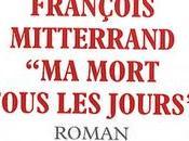 """François Mitterrand, mort tous jours""""; Pitte"""
