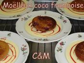 Moëlleux coco framboise