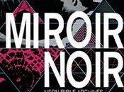 Arcade Fire Miroir Noir, Neon Bible Archives (2009)