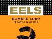 Eels Hombre Lobo, Songs Desire (2009)