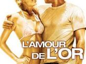 L'amour l'or (Fool's Gold)