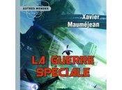 Guerre spéciale Xavier Mauméjean