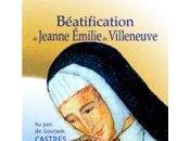 Béatification Jeanne Emilie Villeneuve, juillet Castres