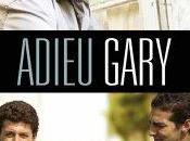 Adieu Gary, Nassim Amaouche
