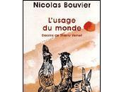 L'usage monde Nicolas Bouvier