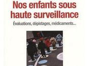 "Sylviane Giampino Catherine Vidal ""Nos enfants sous haute surveillance"""