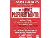 hommes préfèrent mentir théâtre Saint-Georges
