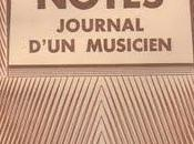 Reynaldo HAHN. Notes. Journal d'un musicien.