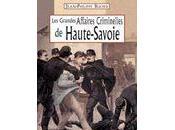 grandes affaires criminelles Haute-Savoie