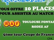 Coupe France Toulouse Fontaines-Rodez gagnez places