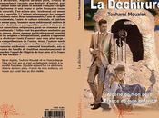 Touhami Moualek L'auteur Déchirure Algérie père, France enfance nous faisions plus ample connaissance.