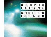 Shutter Island; Dennis Lehane