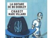 Guitare Diddley (Marc Villard Jean-Christophe Chauzy) Rivages/Casterman/Noir