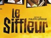 Siffleur bande annonce film français casting