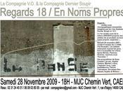 Regards Noms Propres (rendez-vous trimestriel expressions chorégraphiques) samedi novembre 2009 18h00 Chemin Vert, Caen