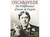 livre semaine l'importance d'avoir l'esprit Oscar Wilde