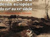 Musée Louvre Maîtres dessin européen XVIe siècle Collection Georges Pébereau