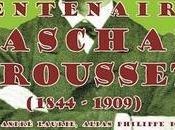 Centenaire Paschal GROUSSET André LAURIE Philippe DARYL