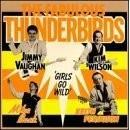 Fabulous Thunderbirds Girls Wild