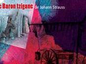 baron Tzigane Johann Strauss fils l'Atelier d'opéra l'Université Montréal