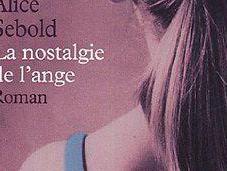 Nostalgie l'ange Alice SEBOLD