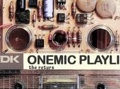 Onemic Playlist Return