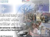 """""""Opérations militaires sécurité humaine"""" (Séminaire Droit conflits armés)"""