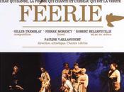 L'Opéra féérie Gilles Tremblay…en ligne