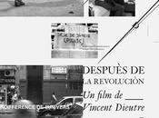 Despuès revolucion (Vincent Dieutre, 2007): chronique cinéma
