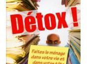 Catherine Dô-Duc, Détox faîtes ménage dans votre tête cure innovante d'efficacité professionnelle