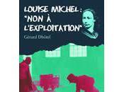 """Louise Michel """"Non l'exploitation"""" */Gérard Dhôtel"""