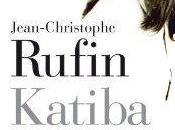KATIBA, roman Jean-Christophe RUFIN