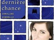 L'avant-dernière chance Caroline Vermalle
