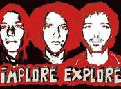 Implore Explore