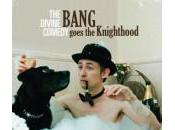 Divine Comedy Bang Goes Knighthood