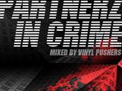 Mixtape Vinyl Pushers present Partnerz Crime (Mixed