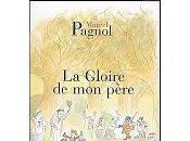 Gloire père, Marcel Pagnol