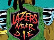 Lazers Never